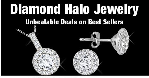 Diamond Halo Jewelry - Unbeatable Deals on Best Sellers